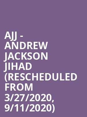 AJJ - Andrew Jackson Jihad (Rescheduled from 3/27/2020, 9/11/2020) at The Urban Lounge
