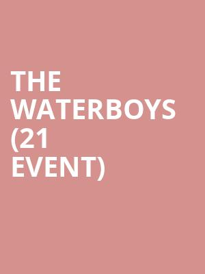 The Waterboys (21+ Event) at The Depot