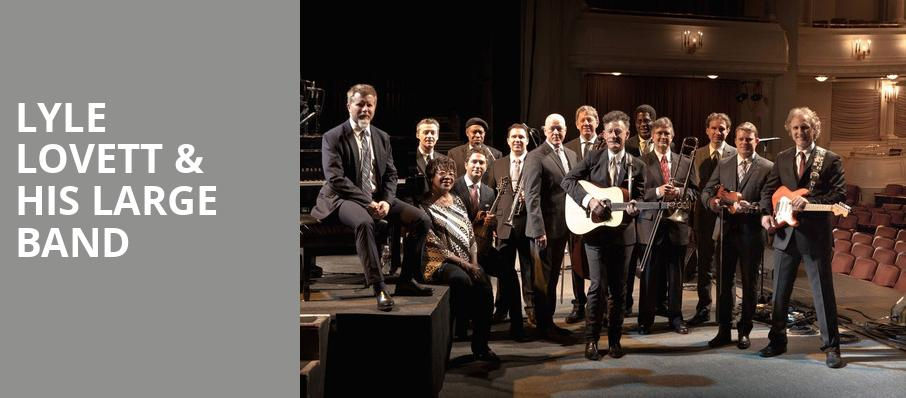 Lyle Lovett His Large Band, Eccles Theater, Salt Lake City
