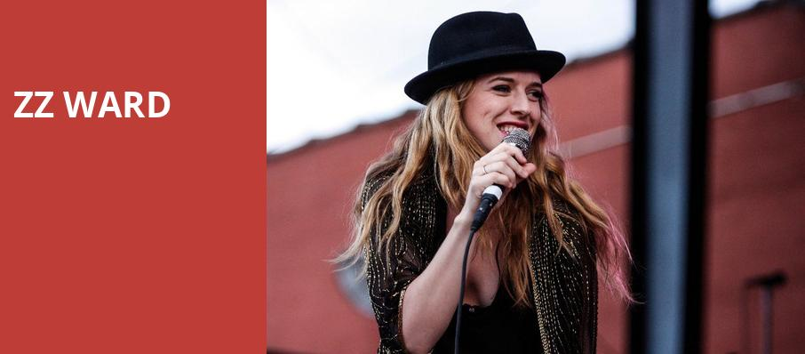ZZ Ward, Rockwell At The Complex, Salt Lake City