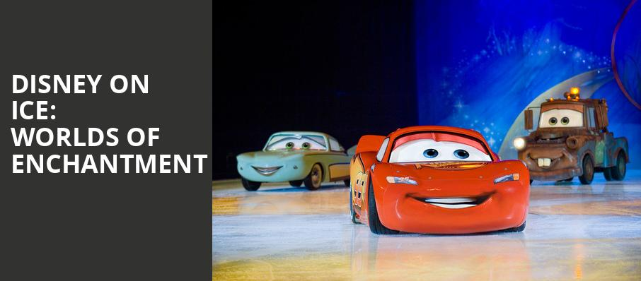 Disney On Ice Worlds of Enchantment, Vivint Smart Home Arena, Salt Lake City