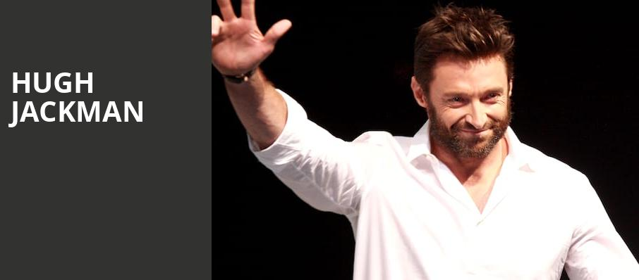 Hugh Jackman, Vivint Smart Home Arena, Salt Lake City