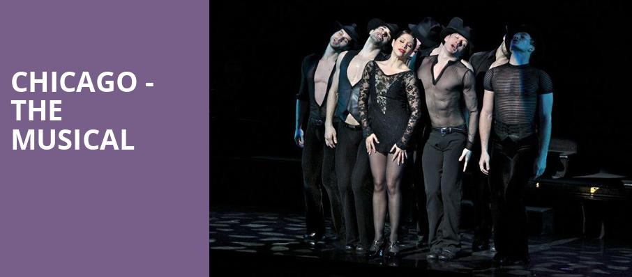 Chicago The Musical, Eccles Theater, Salt Lake City