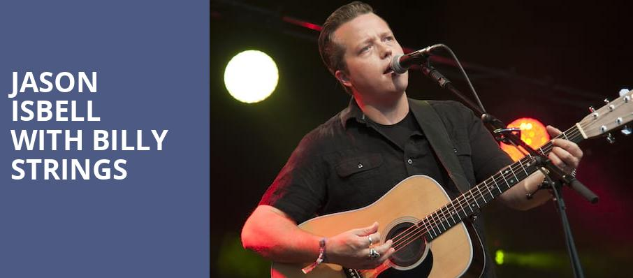 Jason Isbell with Billy Strings, Eccles Theater, Salt Lake City
