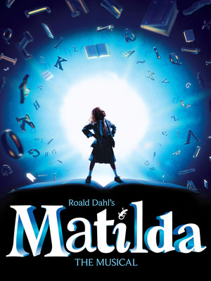 Matilda The Musical, Eccles Theater, Salt Lake City