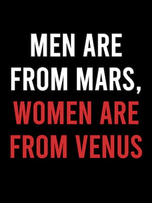 Men Are From Mars Women Are From Venus, Jeanne Wagner Theatre, Salt Lake City